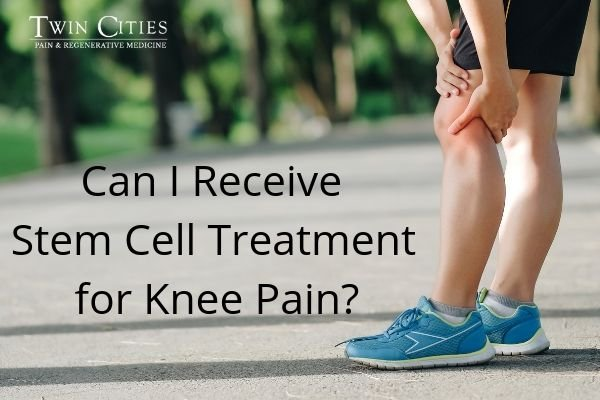 Can I Receive Stem Cell Treatment for Knee Pain_.jpg